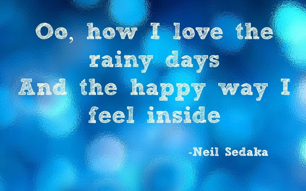 rain quote, neil sedaka