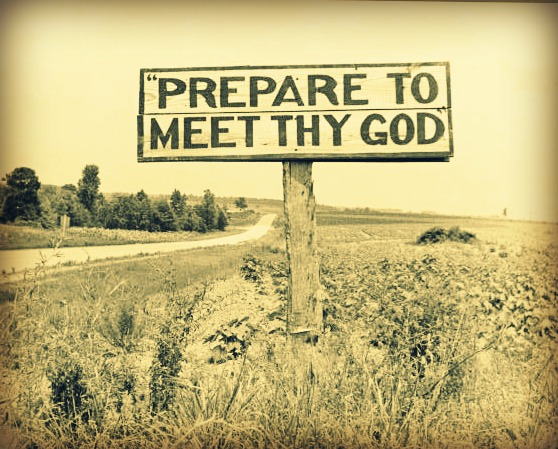 Amen prepare to meet god