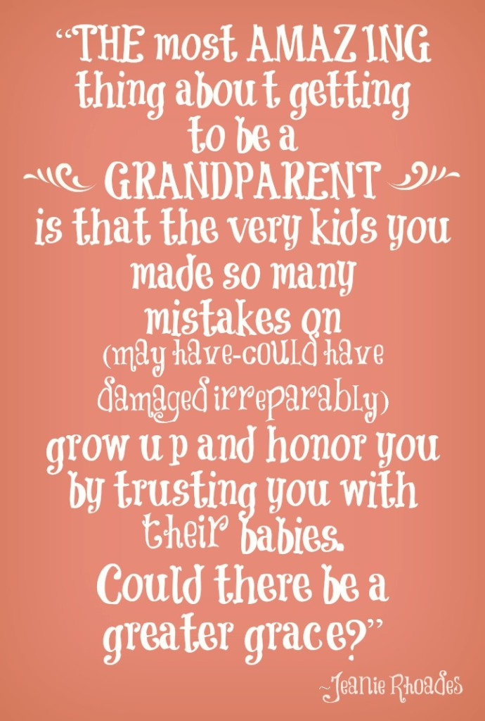 being a grandparent jeanie rhoades quote