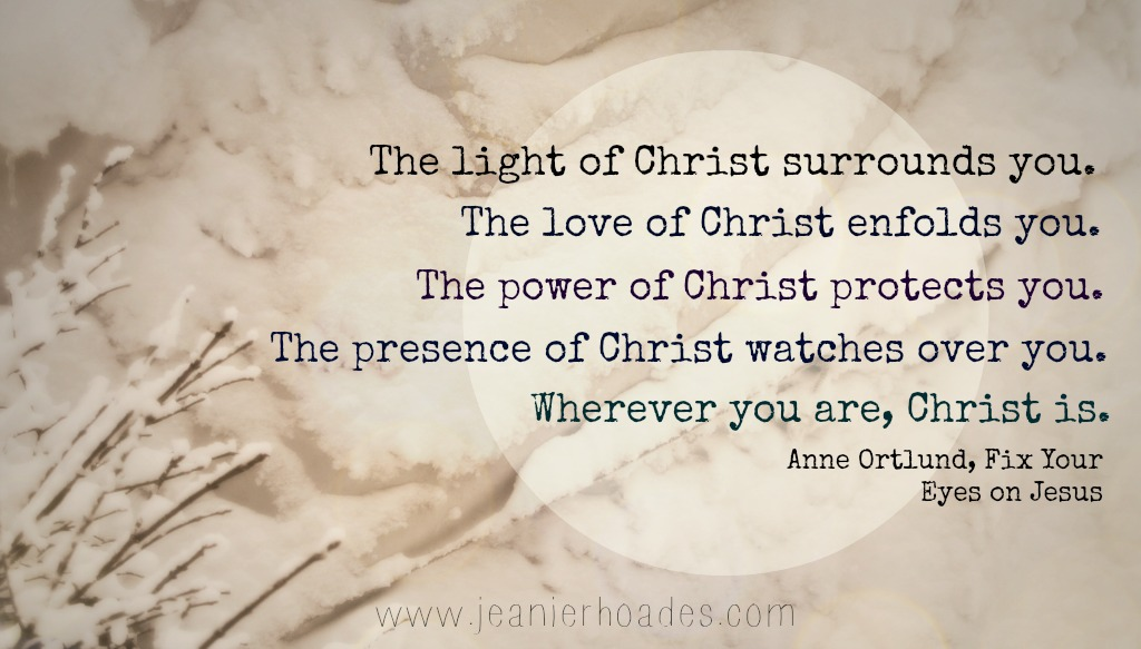 wherever you are, christ is