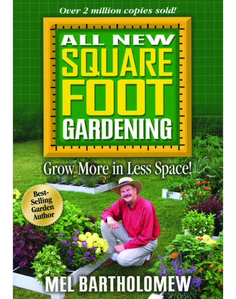 mel bartholomew all new square foot gardening